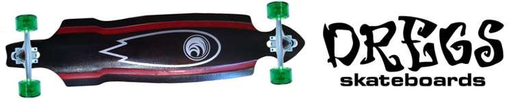 Dregs Longboards